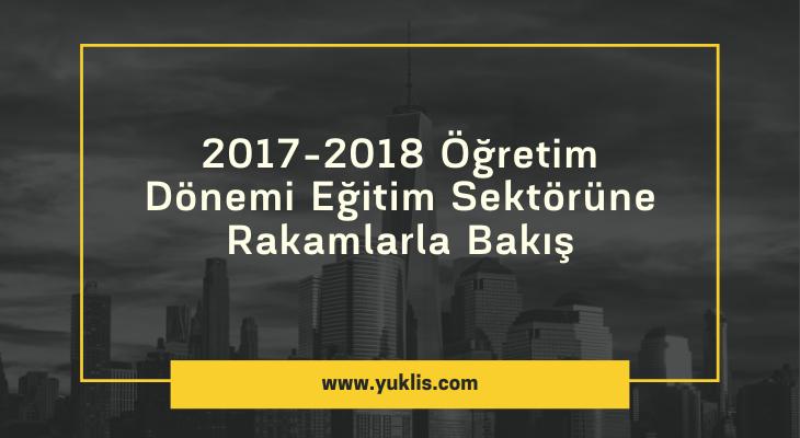 Rakamlarla Öğrenci Sayıları (2017-2018 Öğretim Dönemi)